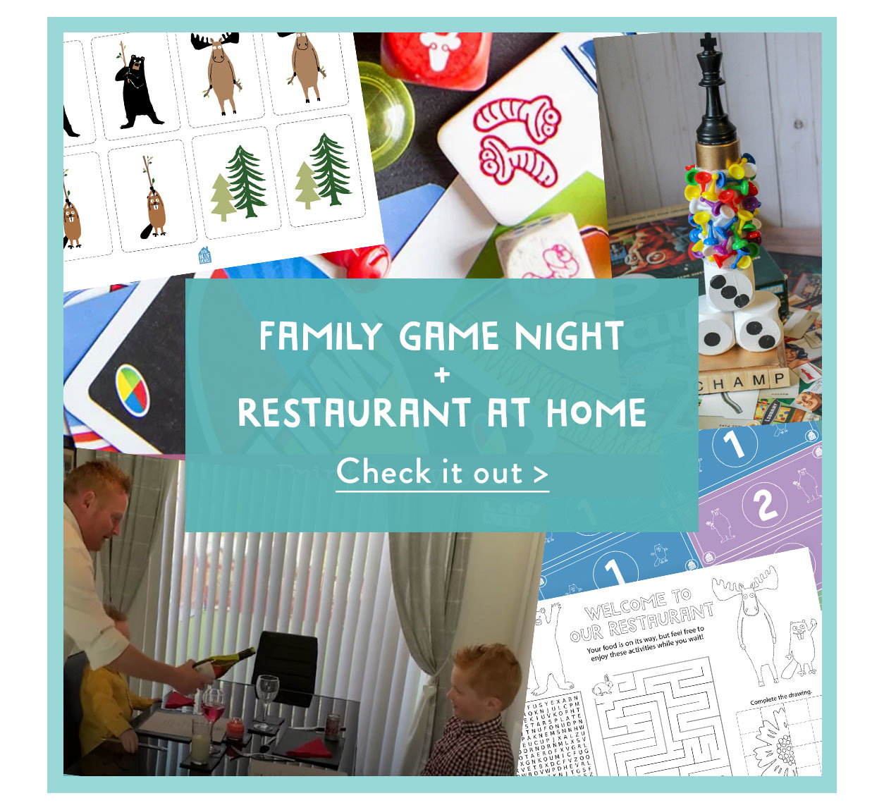 Family game night + Restaurant at home