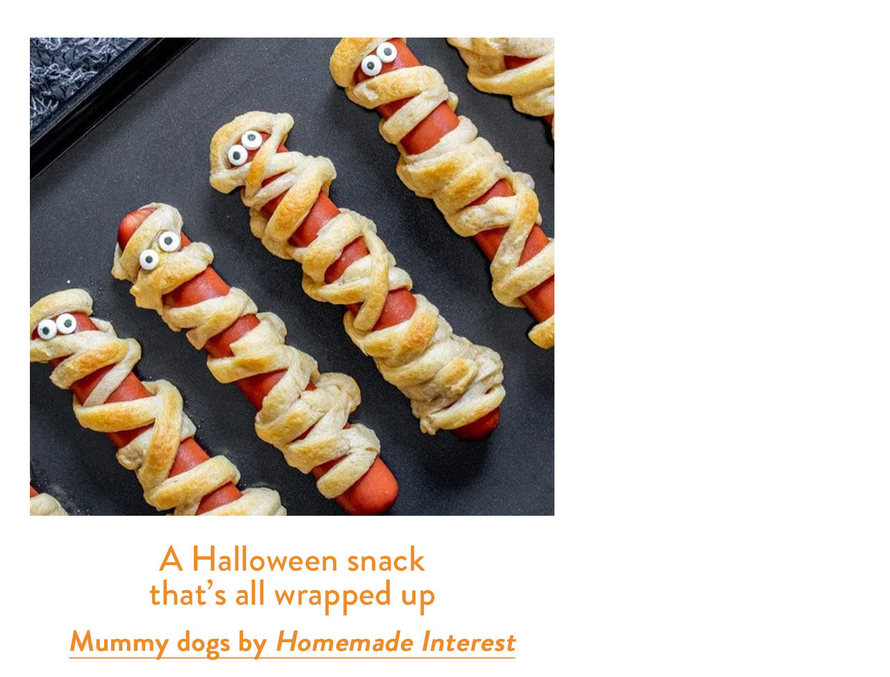 Mummy dogs by Homemade Interest
